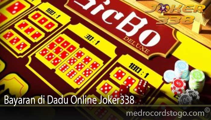Bayaran di Dadu Online Joker338