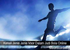 Kenali Jenis Jenis Voor Dalam Judi Bola Online