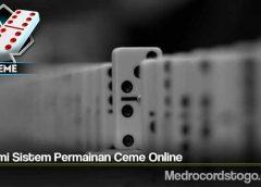 Pahami Sistem Permainan Ceme Online