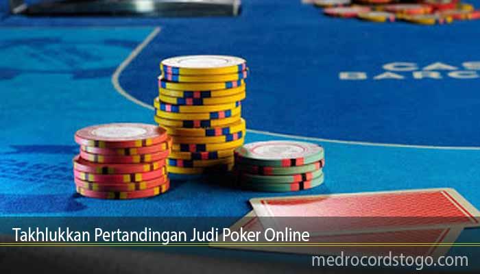 Takhlukkan Pertandingan Judi Poker Online